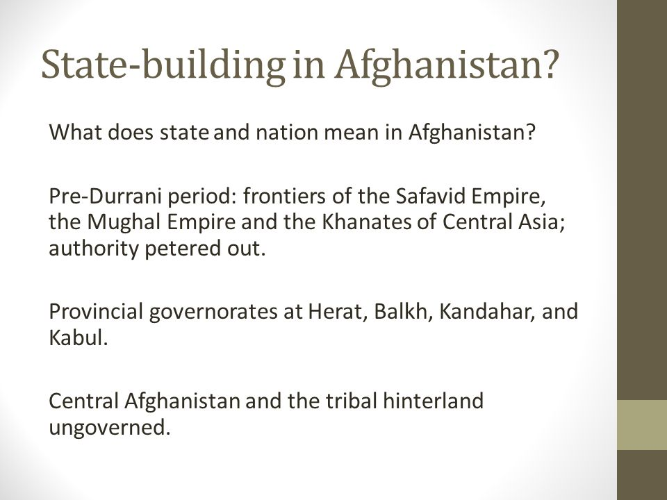 State-building in Afghanistan. What does state and nation mean in Afghanistan.