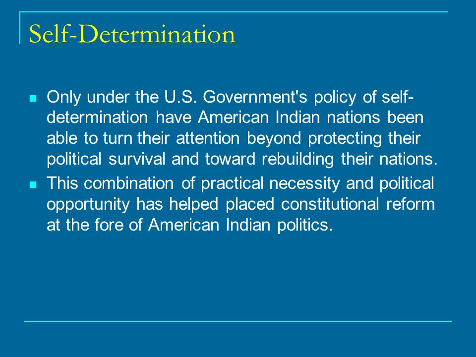 Self-Determination Only under the U.S.