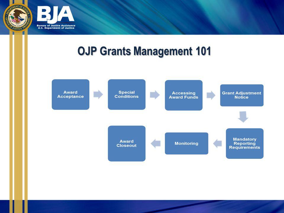 OJP Grants Management 101