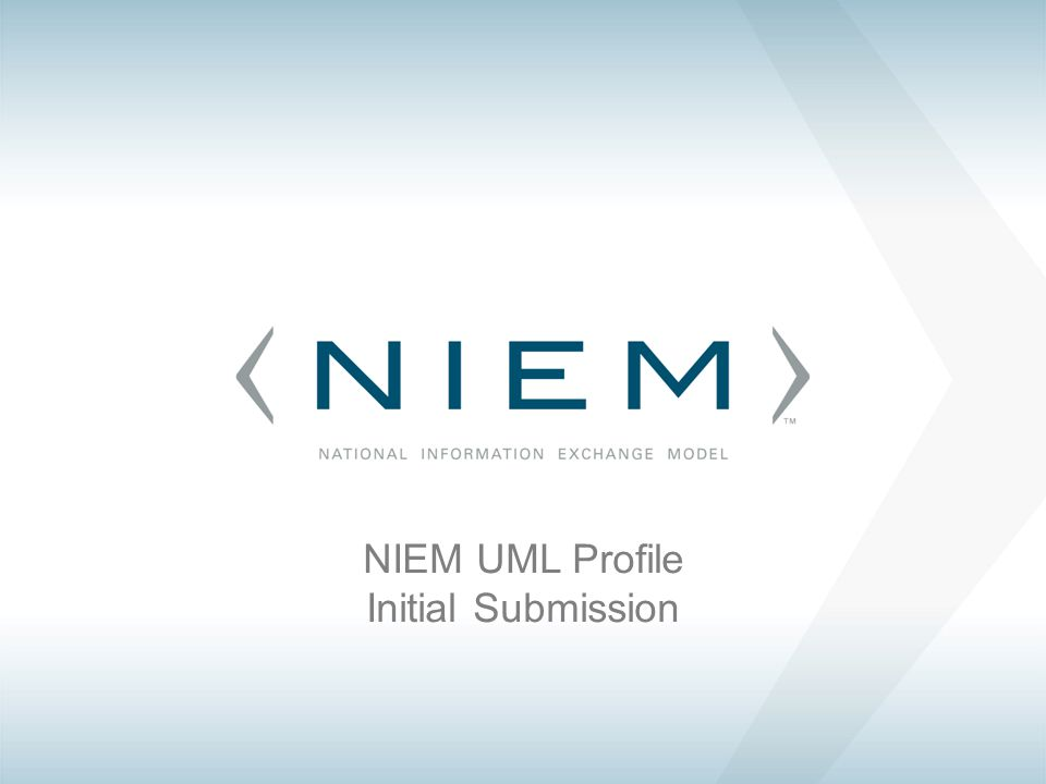 NIEM UML Profile Initial Submission
