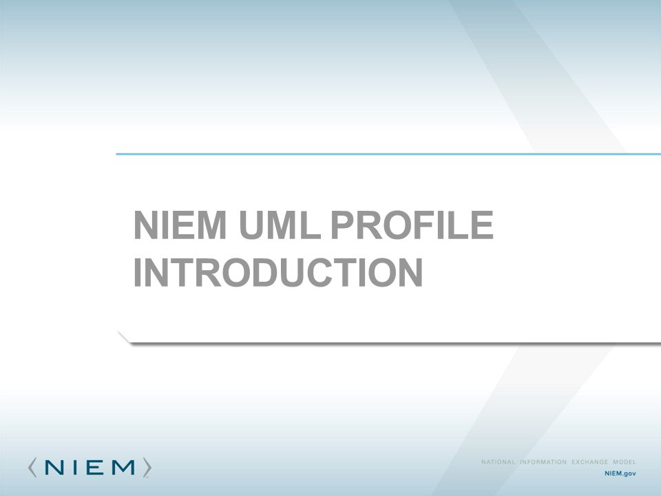 NIEM UML PROFILE INTRODUCTION