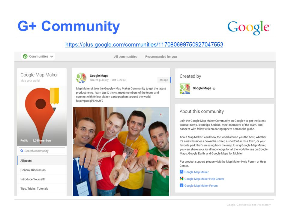 Google Confidential and Proprietary G+ Community https://plus.google.com/communities/117080699750927047553