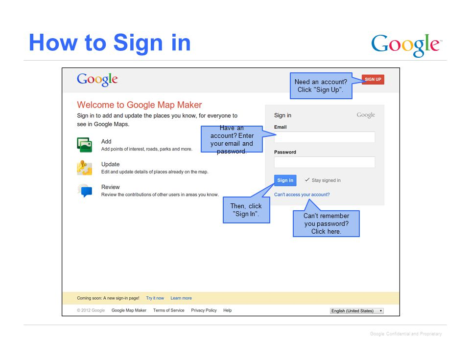 Google Confidential and Proprietary How to Sign in Then, click