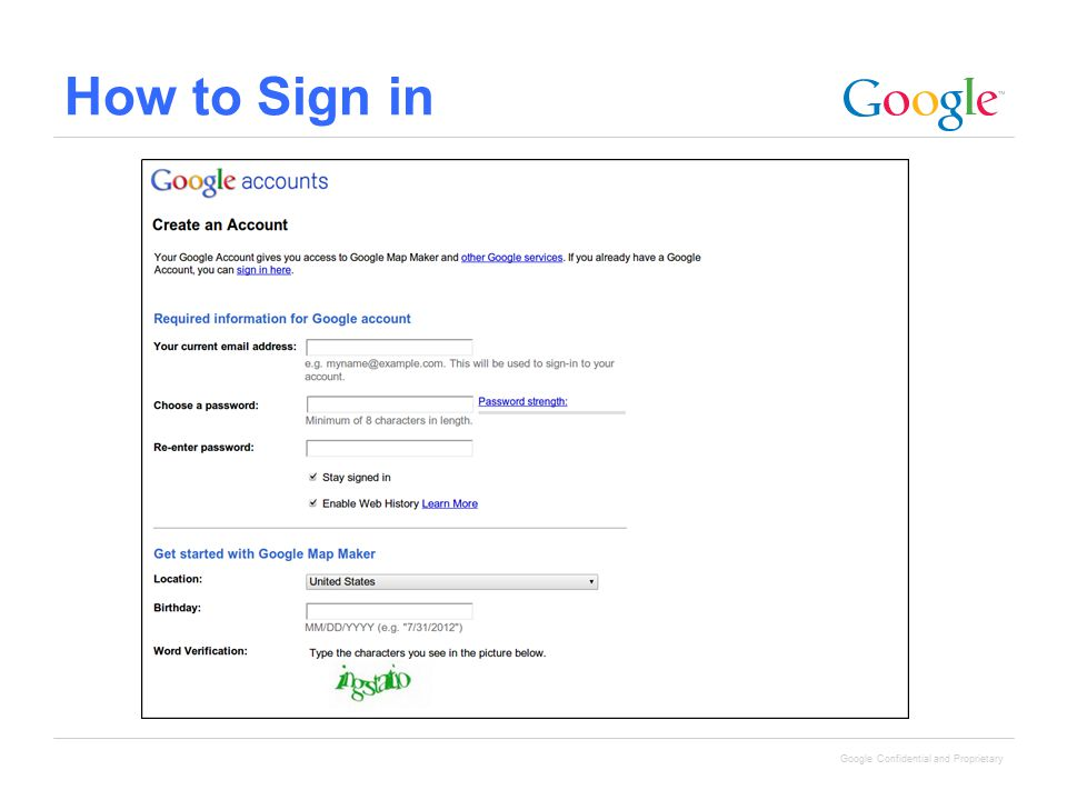 Google Confidential and Proprietary How to Sign in