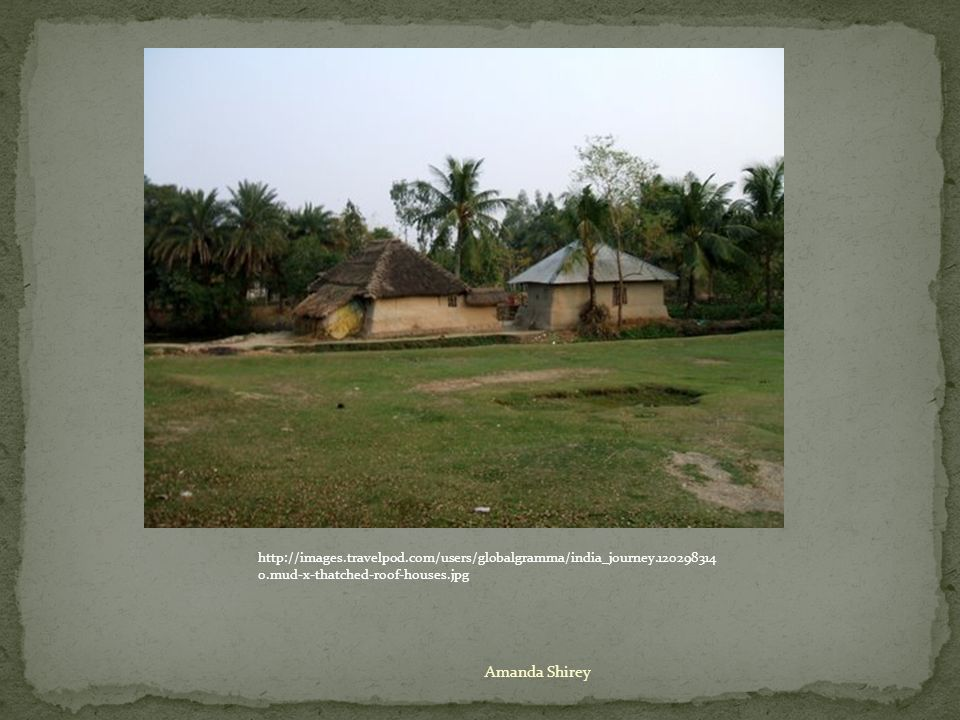 http://images.travelpod.com/users/globalgramma/india_journey.120298314 0.mud-x-thatched-roof-houses.jpg
