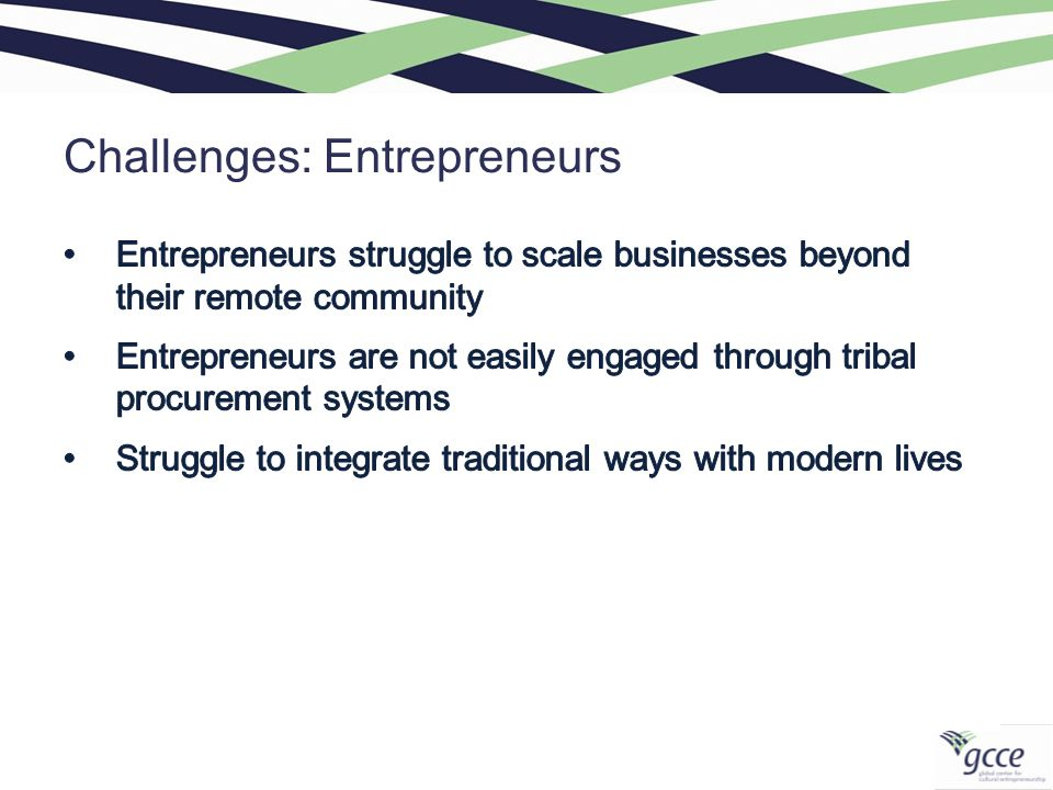 Challenges: Entrepreneurs