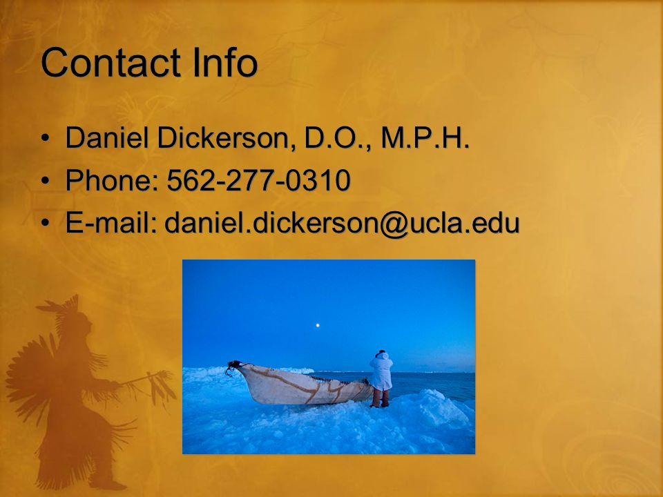 Contact Info Daniel Dickerson, D.O., M.P.H.