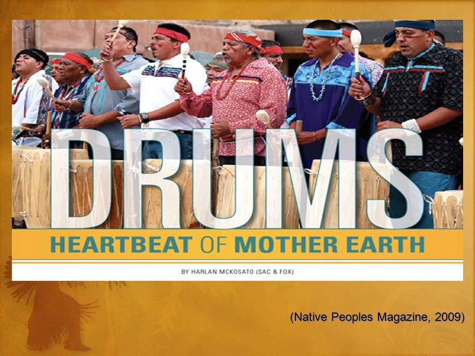 (Native Peoples Magazine, 2009)