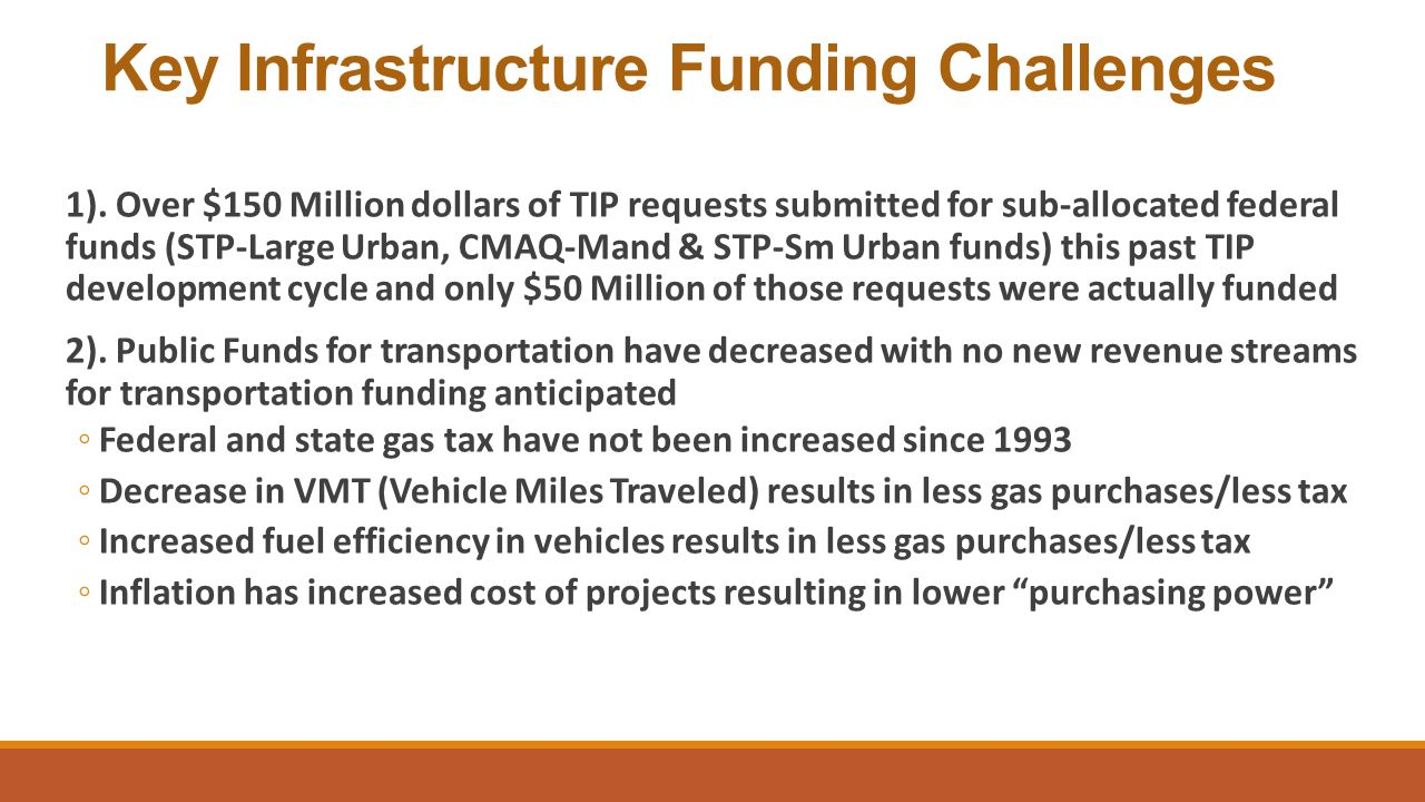 Key Infrastructure Funding Challenges 1).