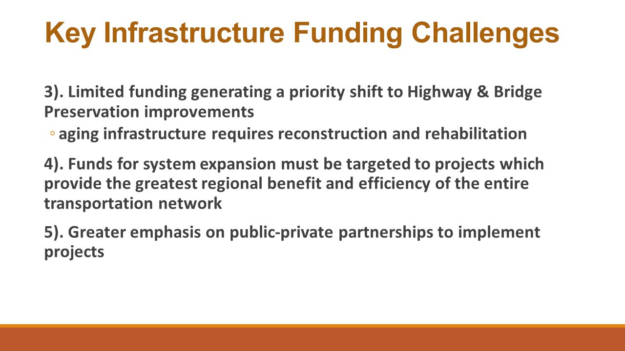 Key Infrastructure Funding Challenges 3).