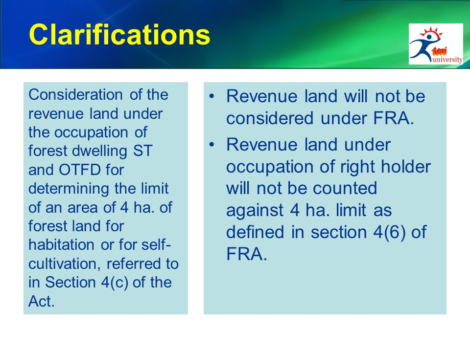 Clarifications Consideration of the revenue land under the occupation of forest dwelling ST and OTFD for determining the limit of an area of 4 ha.
