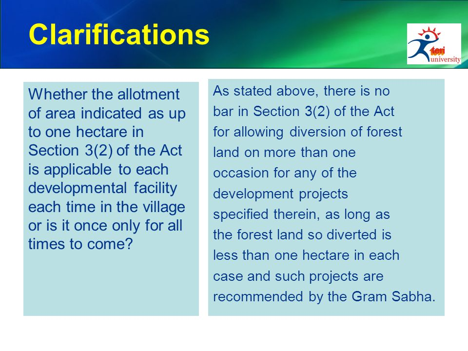 Clarifications Whether the allotment of area indicated as up to one hectare in Section 3(2) of the Act is applicable to each developmental facility ea