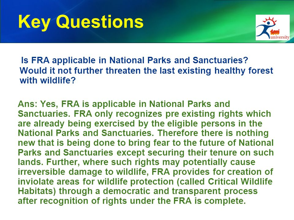 Key Questions Is FRA applicable in National Parks and Sanctuaries.