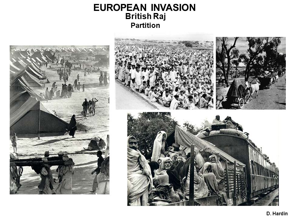 D. Hardin Partition EUROPEAN INVASION British Raj