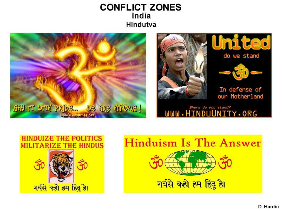 CONFLICT ZONES India D. Hardin Hindutva
