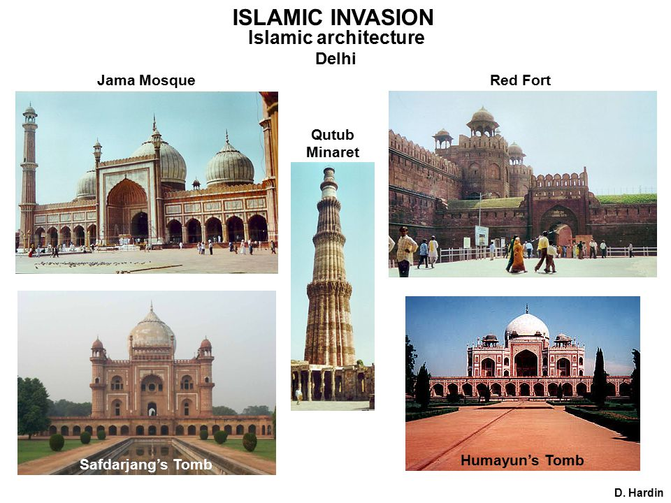 ISLAMIC INVASION Islamic architecture Delhi D.