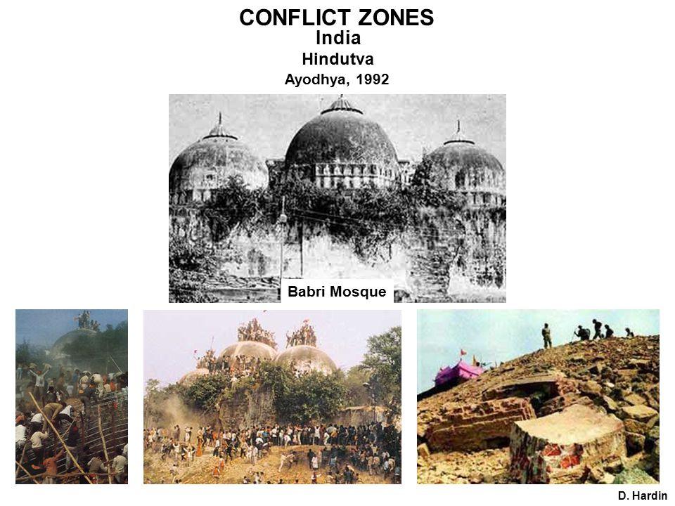 CONFLICT ZONES India Hindutva Babri Mosque D. Hardin Ayodhya, 1992