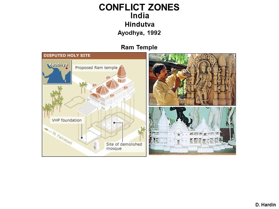 Ram Temple D. Hardin CONFLICT ZONES India Hindutva Ayodhya, 1992