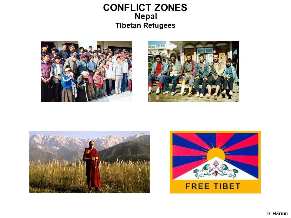 CONFLICT ZONES Nepal D. Hardin Tibetan Refugees