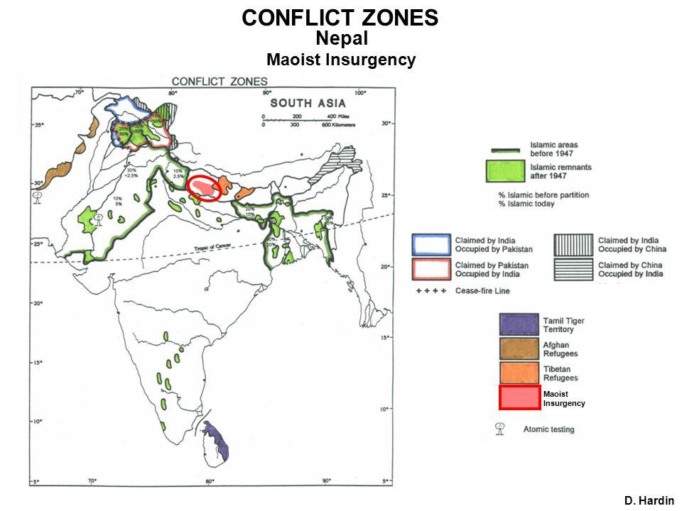 D. Hardin CONFLICT ZONES Nepal Maoist Insurgency Maoist Insurgency