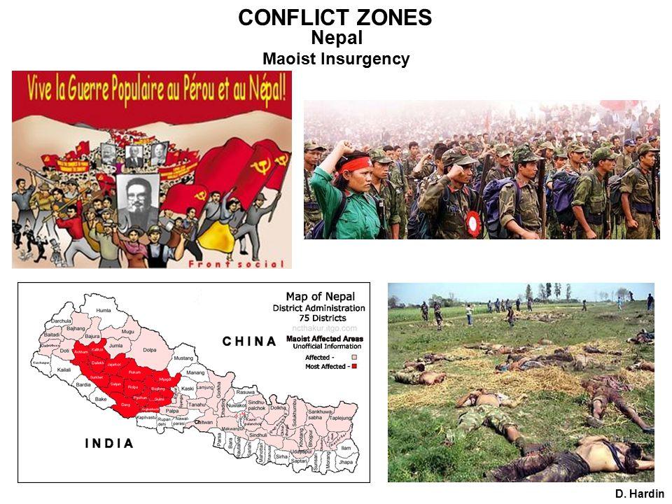 CONFLICT ZONES Nepal D. Hardin Maoist Insurgency