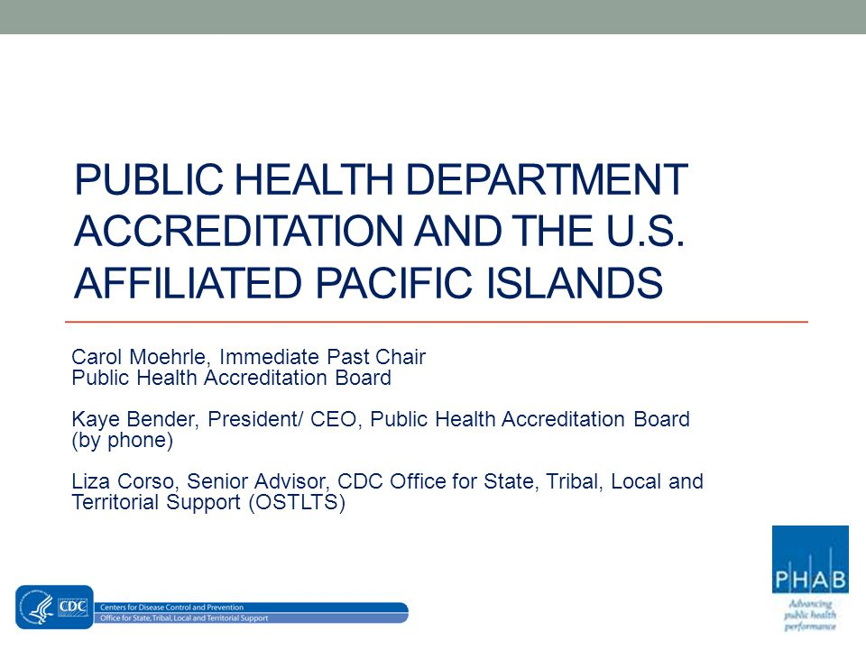 PUBLIC HEALTH DEPARTMENT ACCREDITATION AND THE U.S.
