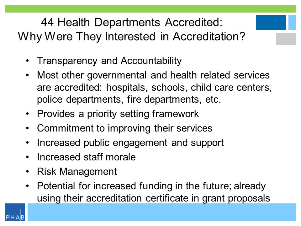 44 Health Departments Accredited: Why Were They Interested in Accreditation.
