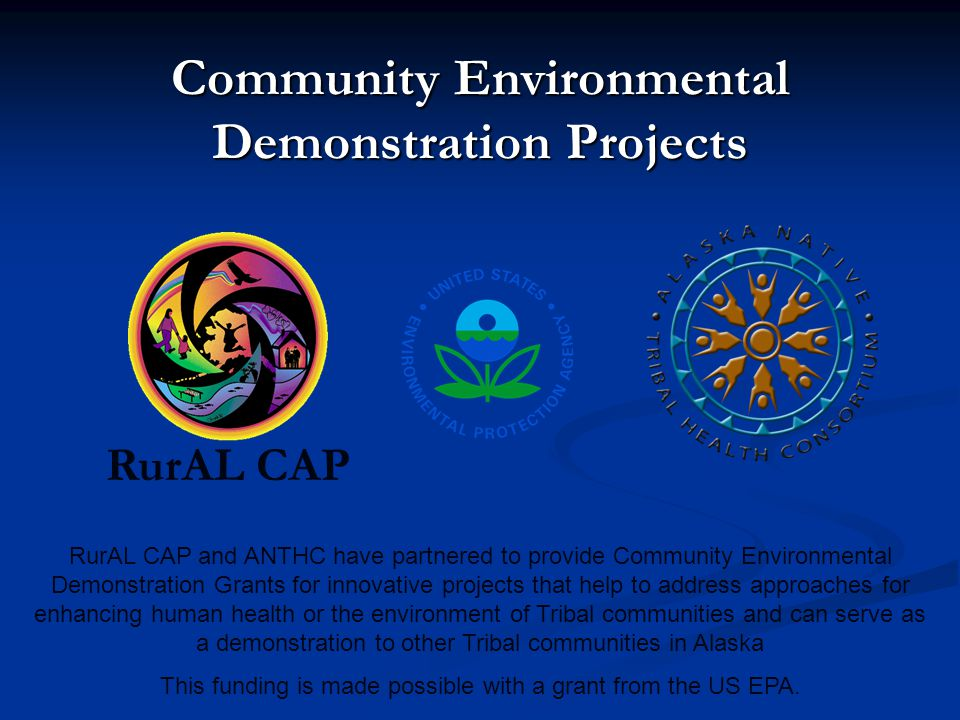 What are Community Environmental Demonstration Projects.