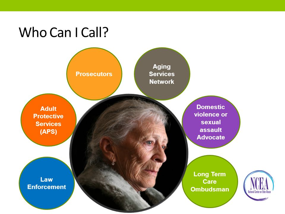 You Will Be Better Able To: Recognize the various organizations and systems that respond to elder abuse Describe the roles of key agencies and systems