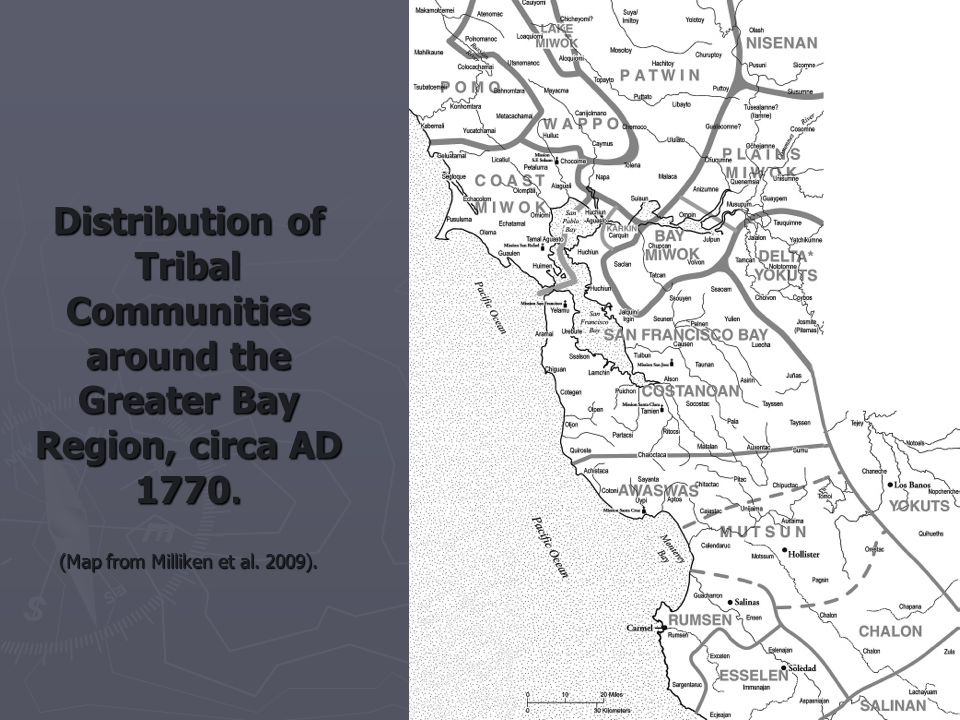 Distribution of Tribal Communities around the Greater Bay Region, circa AD 1770.