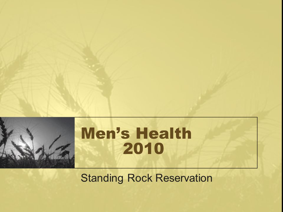 Men's Health 2010 Standing Rock Reservation