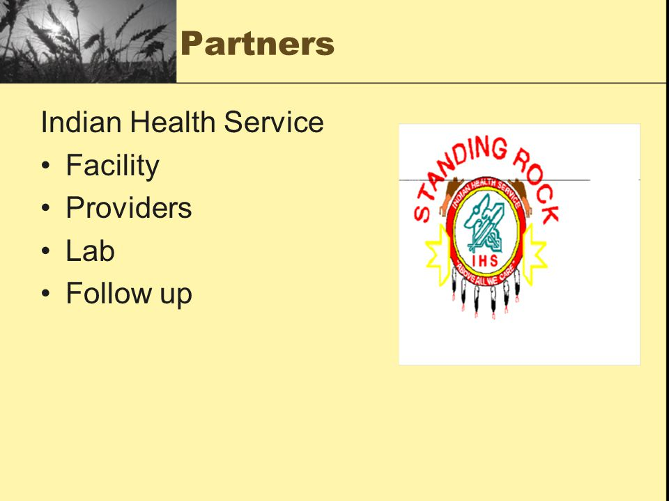Partners Indian Health Service Facility Providers Lab Follow up