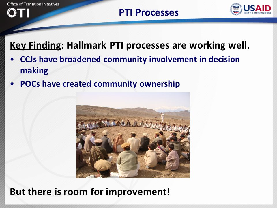 PTI Processes Key Finding: Hallmark PTI processes are working well.