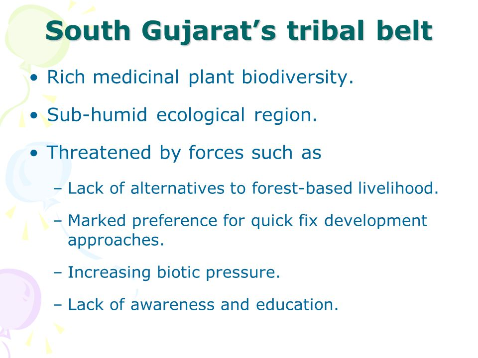 South Gujarat's tribal belt Rich medicinal plant biodiversity.