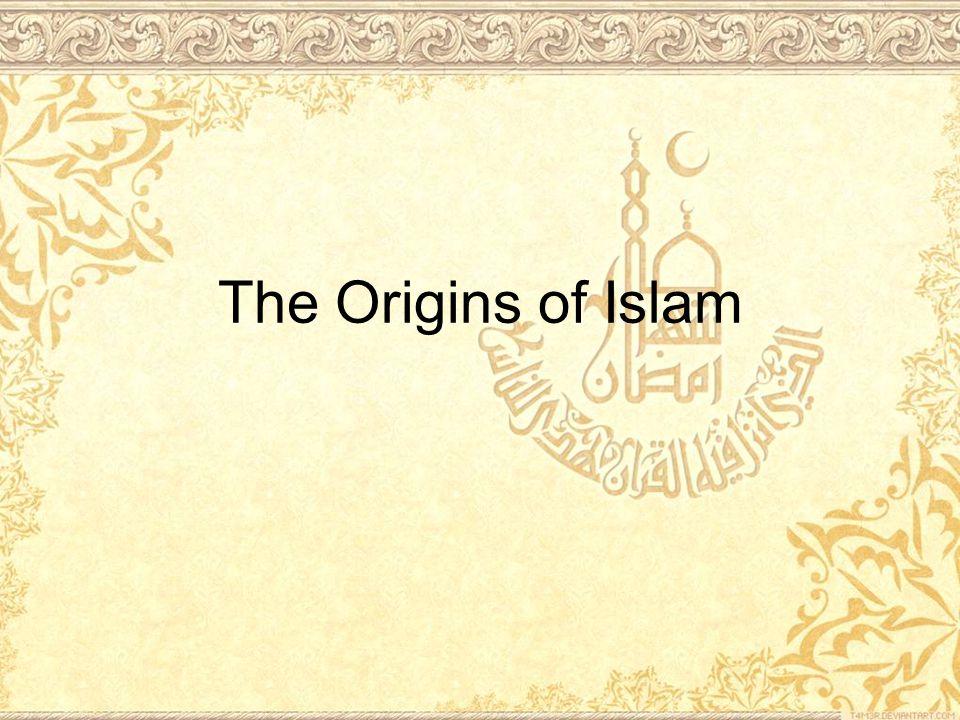 The Origins of Islam