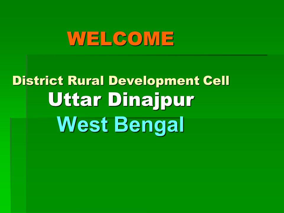 WELCOME District Rural Development Cell Uttar Dinajpur West Bengal