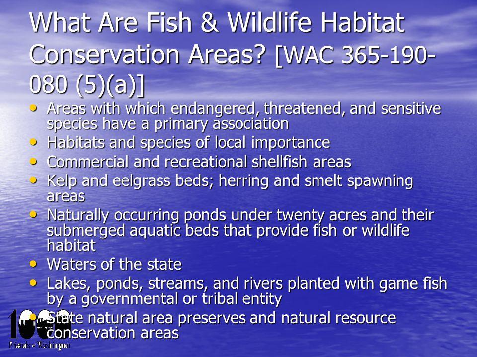 What Are Fish & Wildlife Habitat Conservation Areas.