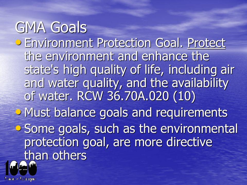 GMA Goals Environment Protection Goal.