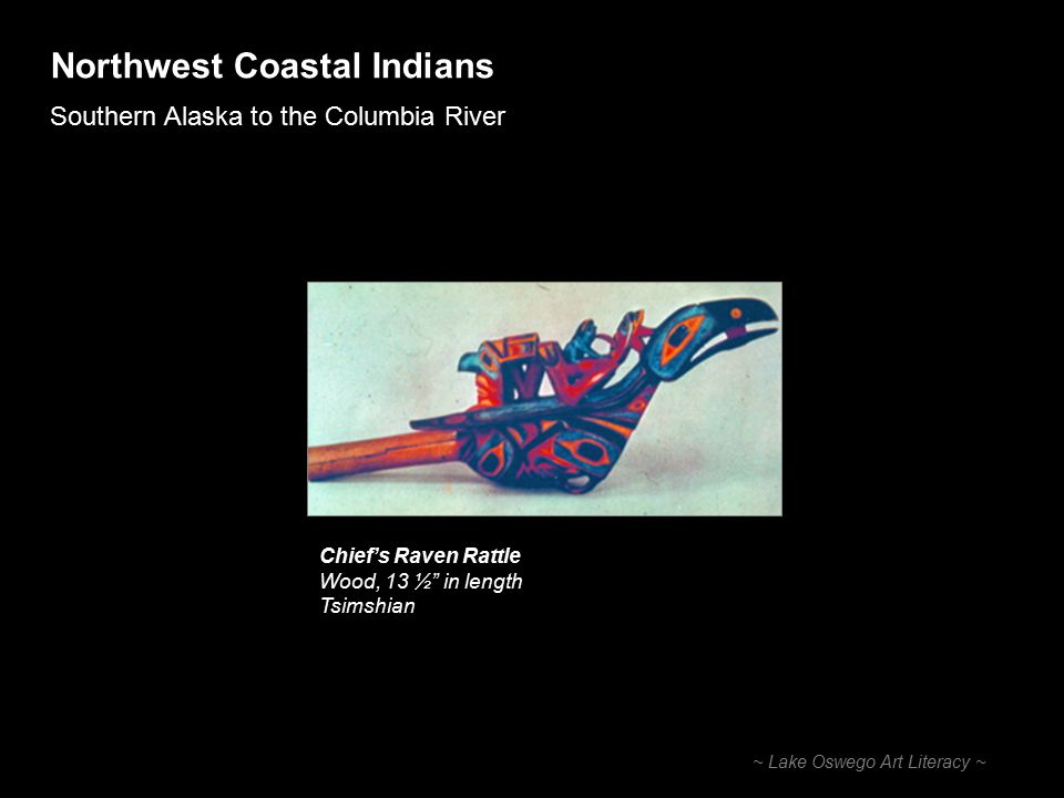 Northwest Coastal Indians Southern Alaska to the Columbia River ~ Lake Oswego Art Literacy ~ Masks Kwakiutl Mask Wood and pigment