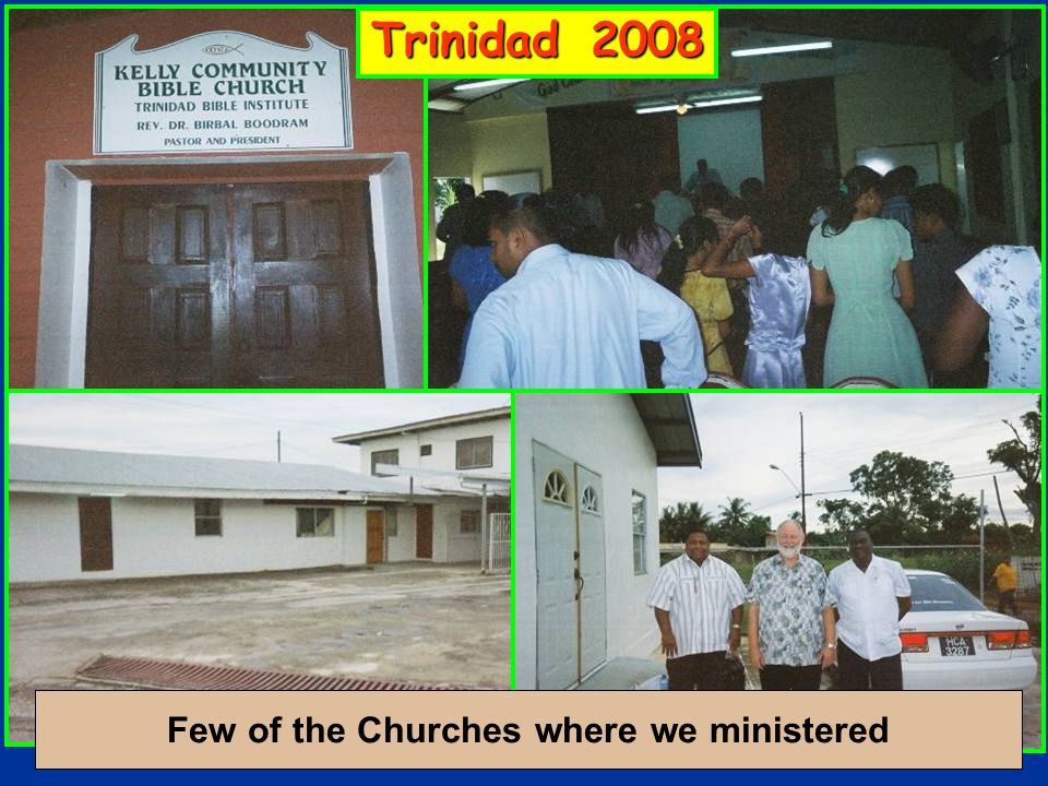 Few of the Churches where we ministered