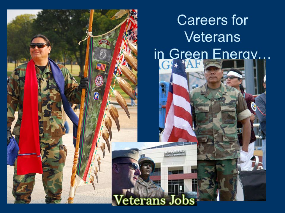 Careers for Veterans in Green Energy…