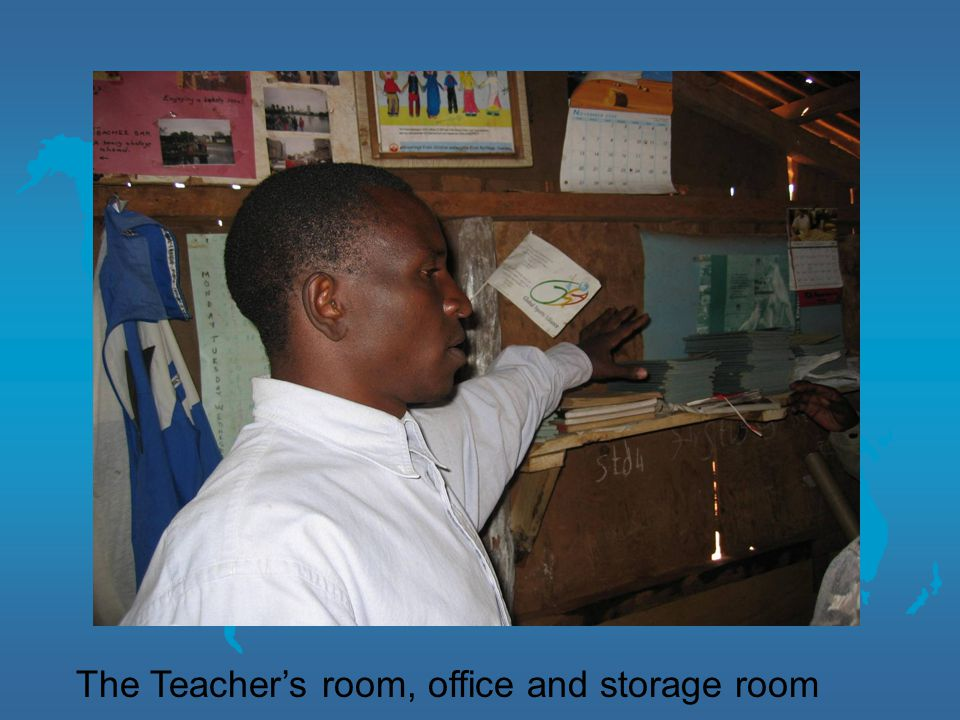 The Teacher's room, office and storage room