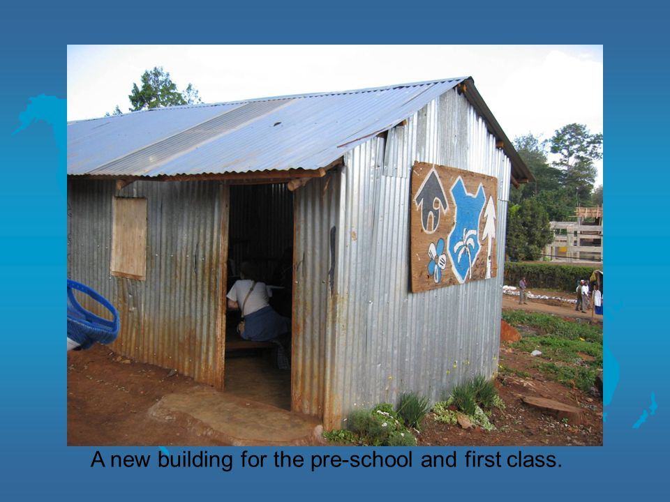 A new building for the pre-school and first class.