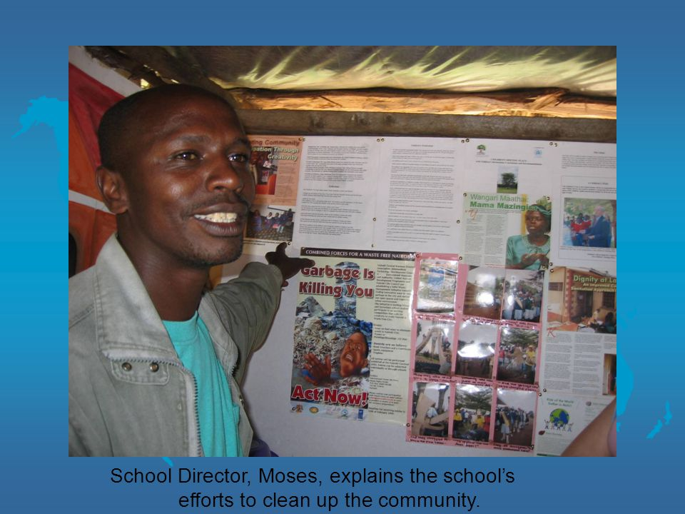 School Director, Moses, explains the school's efforts to clean up the community.