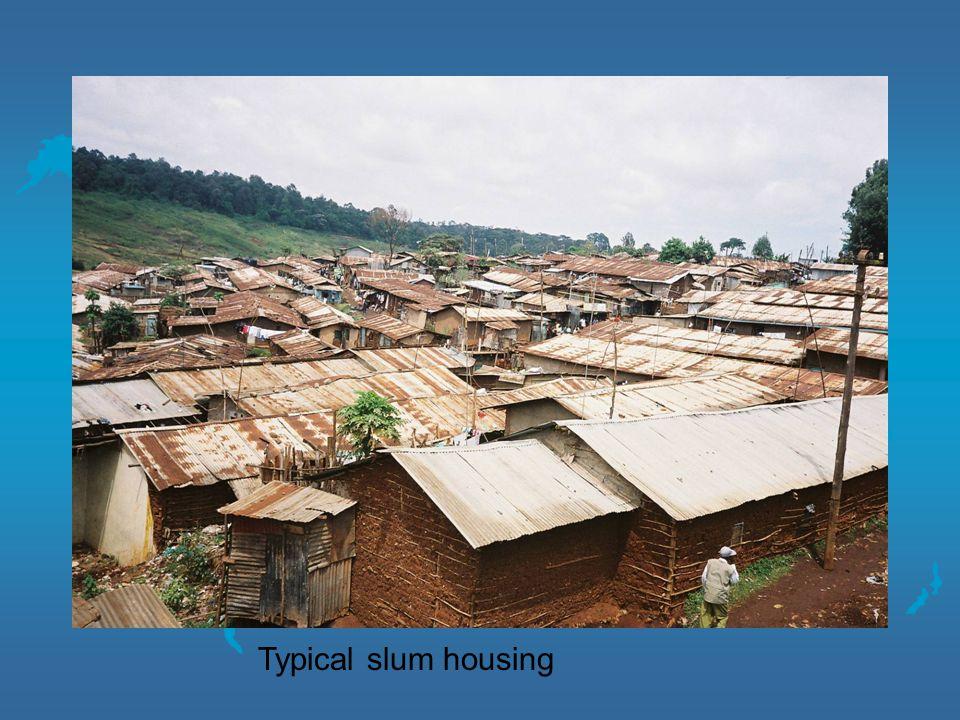 Typical slum housing