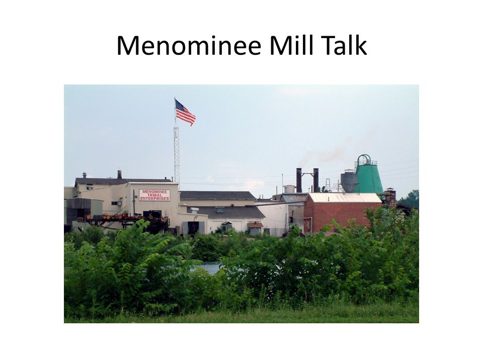 Menominee Mill Talk