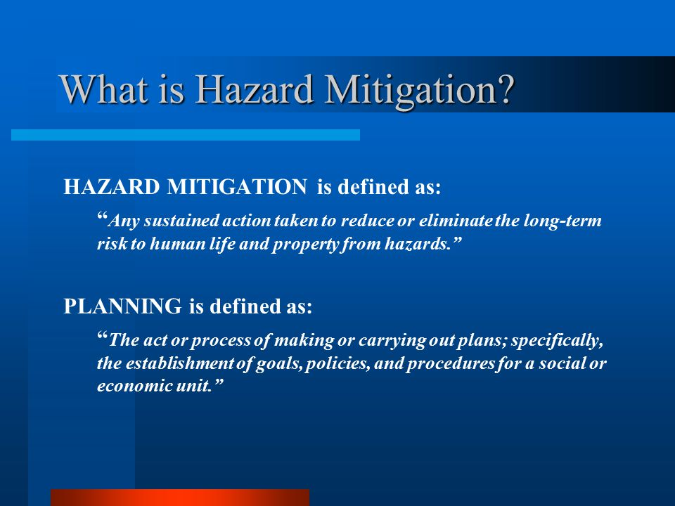 What is Hazard Mitigation.