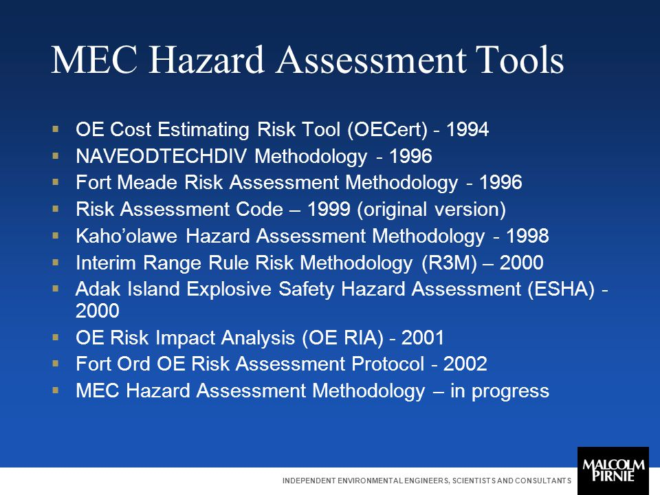INDEPENDENT ENVIRONMENTAL ENGINEERS, SCIENTISTS AND CONSULTANTS MEC Hazard Assessment Tools  OE Cost Estimating Risk Tool (OECert) - 1994  NAVEODTEC