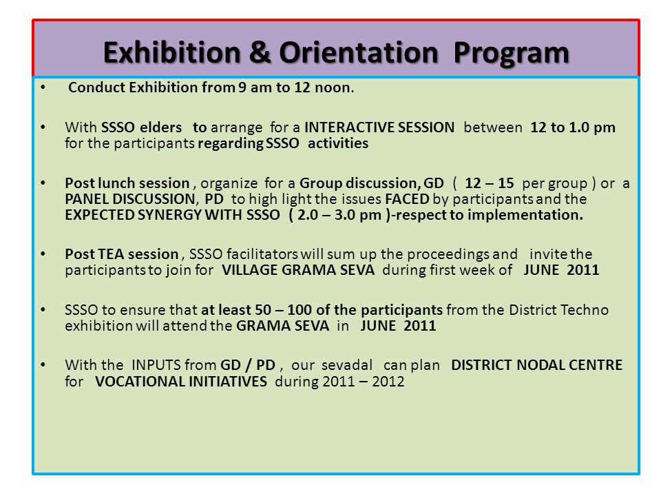 Exhibition & Orientation Program Conduct Exhibition from 9 am to 12 noon.