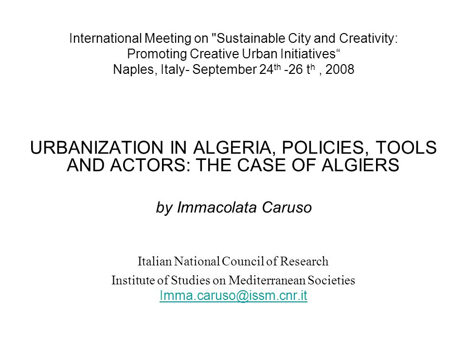 Main findings and conclusions In Algeria, over the almost thirty years the urban planning has swung from one doctrine to another, from socialism to a market economy, from the municipalisation of property to the right of ownership.